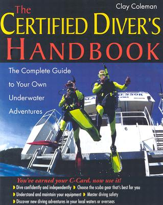 Certified Diver's Handbook By Coleman, Clay