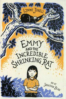 Emmy and the Incredible Shrinking Rat By Jonell, Lynne/ Bean, Jonathan (ILT)