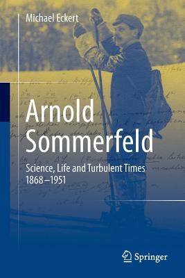 Arnold Sommerfeld By Eckert, Michael